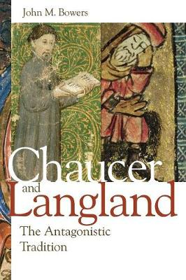 Chaucer and Langland: The Antagonistic Tradition (Paperback)