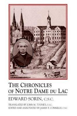 Chronicles of Notre Dame du Lac (Paperback)