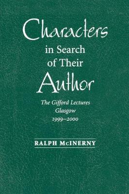Characters in Search of Their Author: The Guilford Lectures 1999-2000 (Paperback)