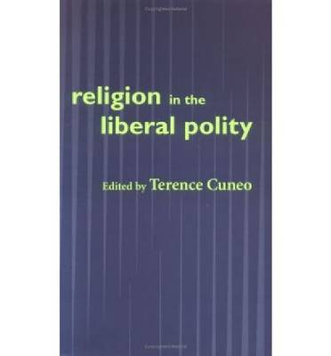 Religion in the Liberal Polity (Hardback)