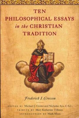 Ten Philosophical Essays in the Christian Tradition (Paperback)