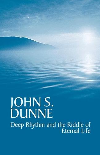 Deep Rhythm and the Riddle of Eternal Life (Paperback)