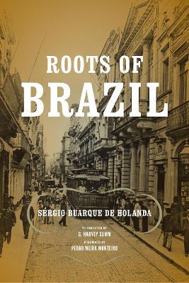 Roots of Brazil: Sergio Buarque de Holanda (Paperback)