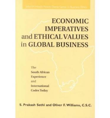 Economic Imperatives Ethical Values Global Bus (Paperback)