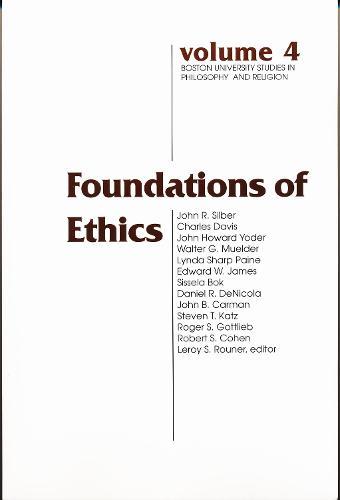 Foundations of Ethics - Boston University Studies in Philosophy and Religion (Paperback)