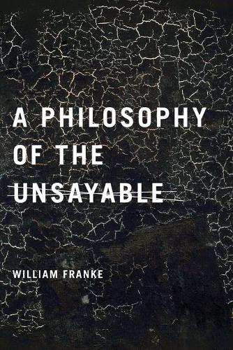 A Philosophy of the Unsayable (Paperback)