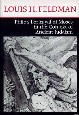PHILO'S PORTRAYAL OF MOSES IN THE CONTEXT OF ANCIENT JUDAISM (Hardback)