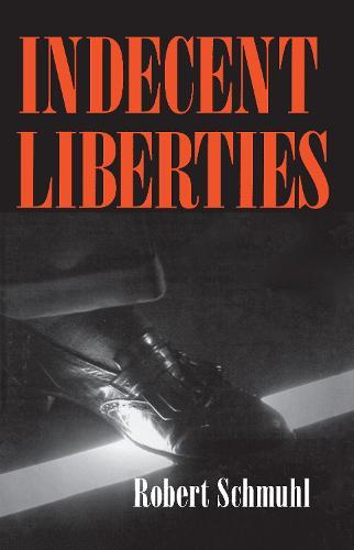 Indecent Liberties (Paperback)