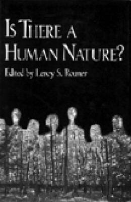 Is There a Human Nature? - Boston University Studies in Philosophy & Religion v. 18 (Paperback)