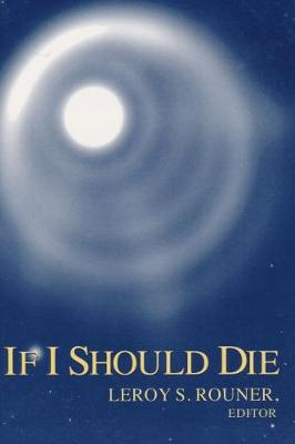 If I Should Die - Boston University Studies in Philosophy & Religion (Paperback)