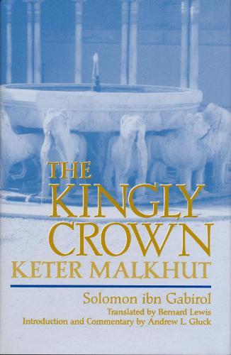 The Kingly Crown: Keter Malkhut (Hardback)