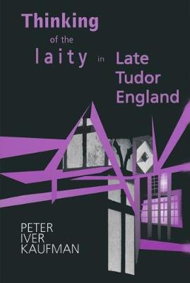 Thinking of the Laity in Late Tudor England (Paperback)
