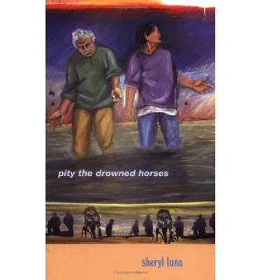 Pity the Drowned Horses - Andres Montoya Poetry Prize (Paperback)