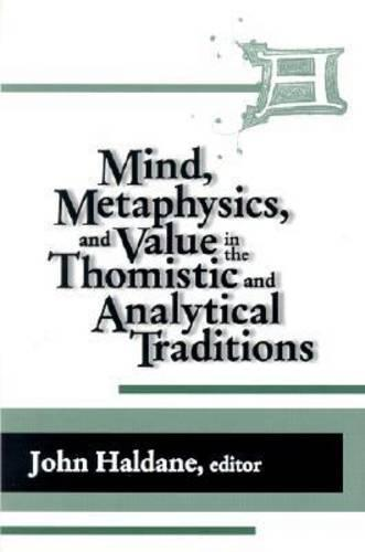 Mind, Metaphysics, and Value in the Thomistic and Analytical Traditions - Thomistic Studies (Hardback)