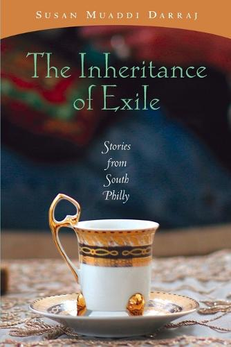THE INHERITANCE OF EXILE: STORIES FORM SOUTH PHILLY (Paperback)