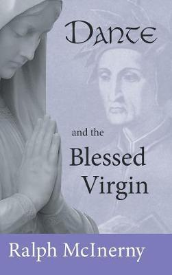 Dante and the Blessed Virgin (Hardback)