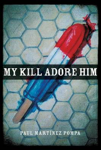 My Kill Adore Him (Paperback)