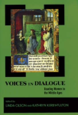 Voices in Dialogue: Reading Women in the Middle Ages (Hardback)