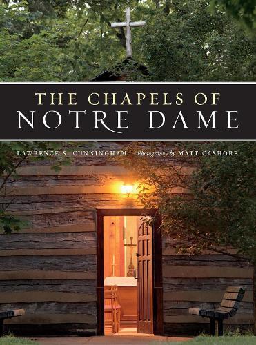 The Chapels of Notre Dame (Hardback)