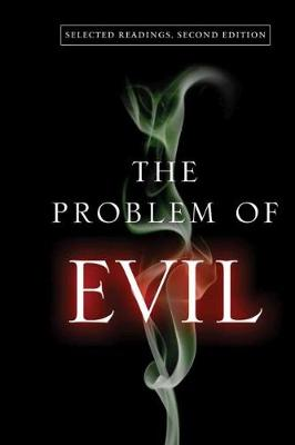 The Problem of Evil: Selected Readings (Paperback)