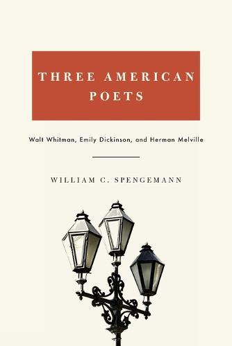 Three American Poets: Walt Whitman, Emily Dickinson, and Herman Melville (Paperback)