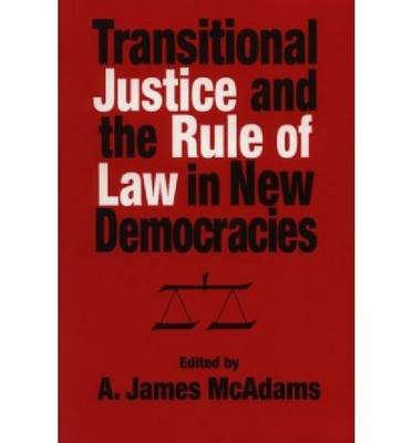 Transitional Justice and the Rules of Law in New Democracies (Paperback)