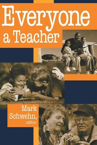 EVERYONE A TEACHER - Ethics of Everyday Life (Paperback)