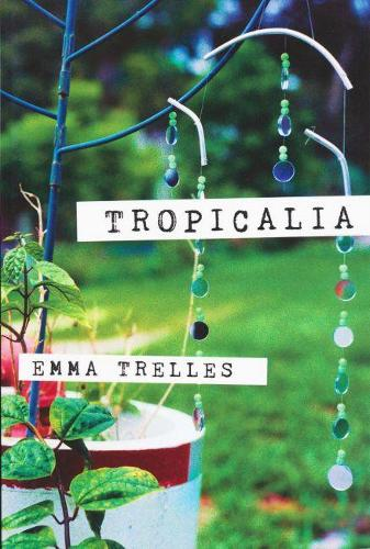 Tropicalia (Paperback)