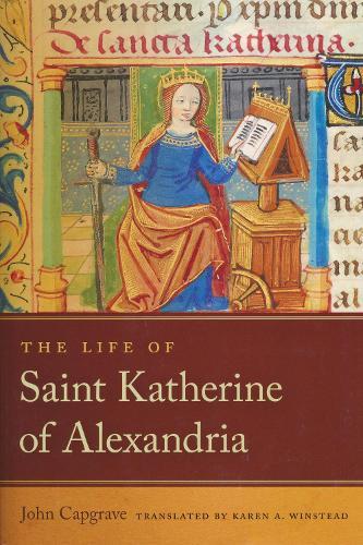 The Life of Saint Katherine of Alexandria (Paperback)