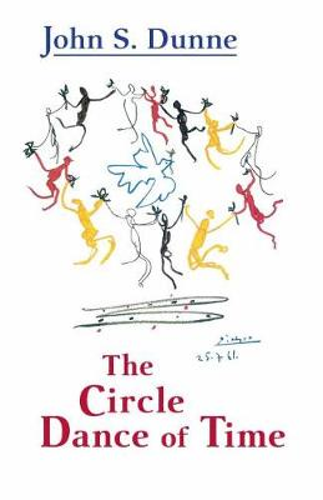 The Circle Dance of Time (Hardback)