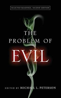 The Problem of Evil: Selected Readings, Second Edition (Hardback)