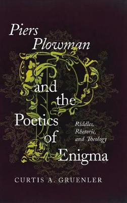 Piers Plowman and the Poetics of Enigma: Riddles, Rhetoric, and Theology (Hardback)