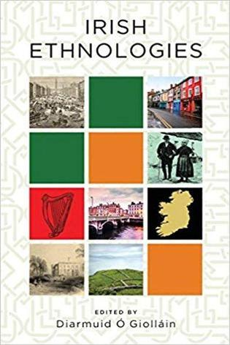 Irish Ethnologies (Hardback)