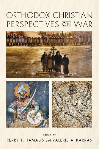 Orthodox Christian Perspectives on War (Hardback)