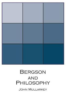 Bergson and Philosophy: An Introduction (Hardback)
