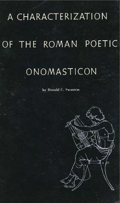 A Characterization of the Roman Poetic Onomasticon (Paperback)
