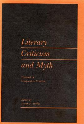 Year Book of Comparative Criticism: Literary Criticism and Myth v. 9 - Yearbook of comparative criticism v. 9 (Hardback)