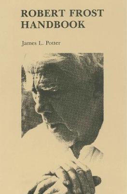 Robert Frost Handbook (Hardback)
