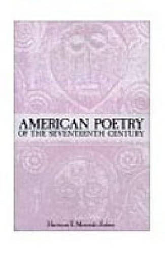 American Poetry of the Seventeenth Century (Paperback)