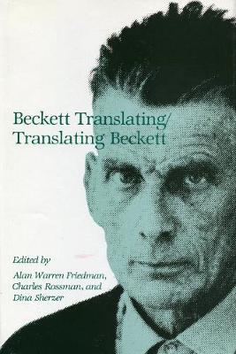 Beckett Translating/Translating Beckett (Hardback)
