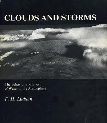 Clouds and Storms (Hardback)