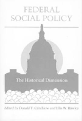 Federal Social Policy: The Historical Dimension (Hardback)