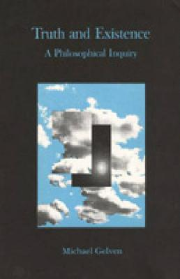 Truth and Existence: A Philosophical Inquiry (Hardback)