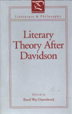 Literary Theory After Davidson - Literature and Philosophy (Paperback)