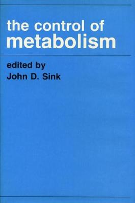 The Control of Metabolism (Hardback)