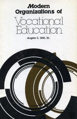 Modern Organization of Vocational Education (Hardback)