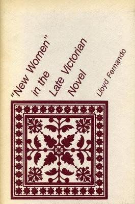 """New Women"" in the Late Victorian Novel (Hardback)"