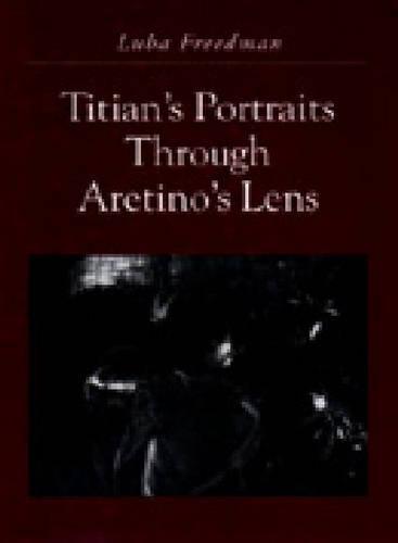 Titian's Portraits through Aretino's Lens (Hardback)