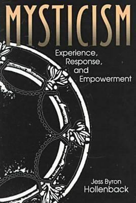 Mysticism: Experience, Response, and Empowerment - Hermeneutics (Paperback)