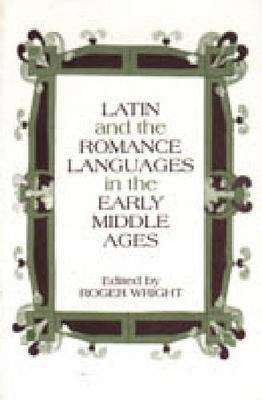 Latin and the Romance Languages in the Middle Ages (Paperback)